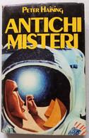 ANTICHI MISTERI DI PETER HAINING - CLUB DEGLI EDITORI DEL 1978  ( CART 75) - Storia
