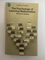 MATHEMATICS THE PSYCHOLOGY OF LEARNING MATHEMATICS RICHARD SKEMP PELICAN EDITION - Other