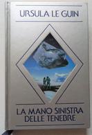 MANO SINISTRA DELLE TENEBRE -DI URSULA LE GUIN -EDIZIONE NORD 1984    ( CART 75) - Storia