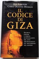 IL CODICE DI GIZA DI  IAN LAWTON E C. O. HERALD  -EDIZIONE  MONDADORI  2000  ( CART 75) - Storia