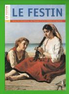 """"""" LE FESTIN """" . REVUE TRIMESTRIELLE DES PATRIMOINES, DES PAYSAGES ET DE LA CREATION EN AQUITAINE - Réf. N°30121 - - Aquitaine"""