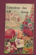 120421A - CALENDRIER DES SEMIS - Célèbres Cultures De Graines LE PAYSAN Graines Potagères Et De Fleurs - Altri