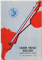 AIR FRANCE  Liaison Postale Accélérée Paris Buenos-Aires 1937 - Non Classificati