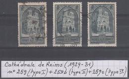 France Cathédrale De Reims (1929-31) Y/T N° 259 (type I) + 259b (typeIII) + 259c (type IV) Oblitérés à 10% De La Cote - Gebruikt