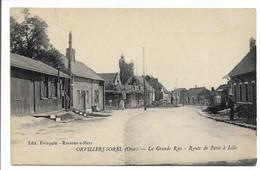 CPA 60 ORVILLERS SOREL OISE LA GRANDE RUE ROUTE DE PARIS A LILLE EDIT FREZQUIN RESONS S MATZ TBE - Otros Municipios