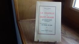 """BICHET R.""""La Chapelle De Saint-Hilaire""""+ Une Légende Locale """"Les Dames Des Prés"""".Franche-Comté,1941(188Ry4) - Franche-Comté"""