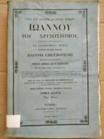 Joannis Chrysostomi, Opera Omnia, Tomus Sextus/ 1836 - Old Books