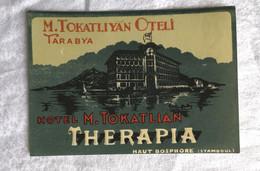 Etiquette HOTEL M. TOKATLIYAN Tarabya Therapia Haut Bosphore Stamboul Istambul Turquie   Bagage Etiqueto - Adesivi Di Alberghi