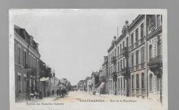 36  CHATEAUROUX  RUE DE LA REPUBLIQUE   VOIR  LES  2  SCANS - Chateauroux