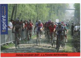 CYCLISME  TOUR DE FRANCE  CP SPRINT MAGAZINE  PARIS ROUBAIX 2007 LA FORET D'AREMBERG - Cycling