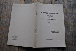 Les Victoires Françaises De Fleurus 1690 1794 1815 Régionalisme Napoléon Bataille Aérostat Militaire Moulin Naveau RARE - Bélgica
