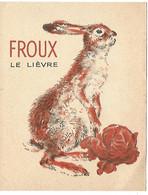 Carte Postale  Pere Castor Froux Le Lièvre - Unclassified
