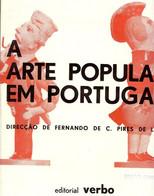 A ARTE POPULAR EM PORTUGAL- FERNANDO PIRES E LIMA - Cultural