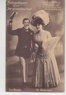 Metropoltheater CÖLN - Die Geschiedene Frau - Und Weil Die Liebe Sonne Vom ... - 1909 Frl. Werkmeister / Herr Murauer - Theater