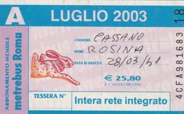 ABBONAMENTO AUTOBUS METRO ROMA ATAC LUGLIO 2003 (MK86 - Europe