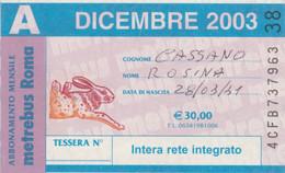 ABBONAMENTO AUTOBUS METRO ROMA ATAC DICEMBRE 2003 (MK91 - Europe