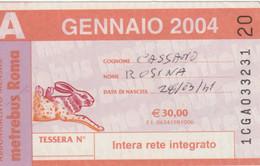 ABBONAMENTO AUTOBUS METRO ROMA ATAC GENNAIO 2004 (MK92 - Europe