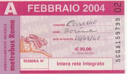 ABBONAMENTO AUTOBUS METRO ROMA ATAC FEBBRAIO 2004 (MK93 - Europe