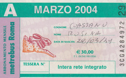 ABBONAMENTO AUTOBUS METRO ROMA ATAC MARZO 2004 (MK94 - Europe