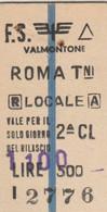 BIGLIETTO TRENO EDMONSON VALMONTONE ROMA (MK221 - Europa