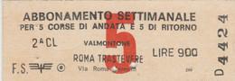ABBONAMENTO TRENO SETTIMANALE ROMA VALMONTONE L.900 (MK230 - Europe
