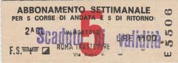 ABBONAMENTO TRENO SETTIMANALE ROMA VALMONTONE L.900 (MK231 - Europe