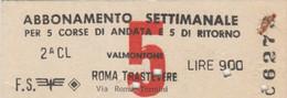 ABBONAMENTO TRENO SETTIMANALE ROMA VALMONTONE L.900 (MK232 - Europe