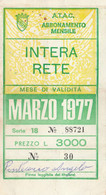 ABBONAMENTO ATAC ROMA BUS METRO MARZO 1977-non Perfetto (MK275 - Europe