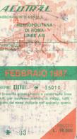 ABBONAMENTO ACOTRAL ROMA BUS METRO FEBBRAIO 1987 -cattivo Stato (MK279 - Europe