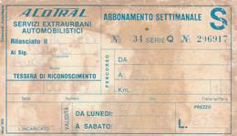 ABBONAMENTO SETTIMANALE ACOTRAL -cattivo Stato (MK285 - Europe