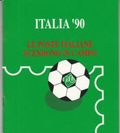 LIBRETTO 1990 CON FOGLIETTI ANNULLATI E BOLLO NUOVO ITALIA 90 (MK353 - Presentation Packs
