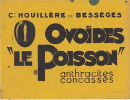 BUVARD & BLOTTER - Charbon - Anthracite - COMPAGNIE HOUILLERE De Bessèges (Gard) - Ovoïdes Le Poisson - Unclassified