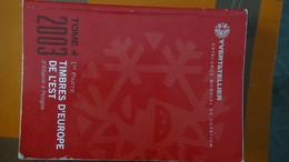 S00 Catalogue Y & T Timbres D'Europe De L'est De 2003 PORT OFFERT 9.15€ POUR LA FRANCE !!! - Altri
