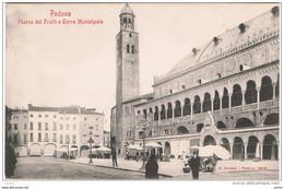 PADOVA:  PIAZZA  DEI  FRUTTI  E  TORRE  MUNICIPALE  -  FP - Piazze Di Mercato