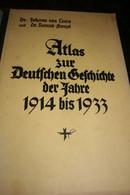 Militaria Allemagne Nazie Atlas Zur Deutschen Geschichte Der Fabre 1914 Bis 1933  Atlas Pour L'histoire Allemande - 3. Modern Times (before 1789)