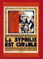 LA SYPHILIS EST CURABLE AFFICHE MINISTERE DE LA SANTE PUBLIQUE DESSIN DE LEO FONTAN 1926  CARTE MODERNE EN TRES BON ETAT - Health