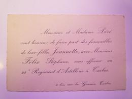 2021 - 1381  FAIRE-PART De FIANCAILLES De Jeannette PERE Et Stéphane FELIX Sous-officier Au 24è D'Artillerie à TARBES - Engagement