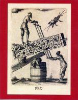 HORLOGERIE COQ DE MONTRE DANS SCENE ANIMEE LES SCIEURS EN LONG 1619 GRAVURE DE JEAN TOUTIN ORFEVRE GRAVEUR CHATEAUDUN - Artesanal