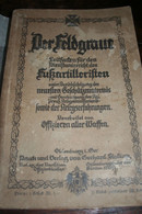 Militaria Allemagne DER FELDGRAUE .....(artillerie) - 3. Temps Modernes (av. 1789)