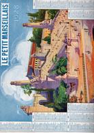 Calendrier Le PETIT MARSEILLAIS1928 (250X325mm) (CL229) - Big : 1921-40