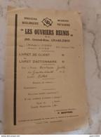 Charleroi Brasserie ,meunerie , Boulangerie, Patisserie LES OUVRIERS REUNIS LIVRET DE CLIENT + TIMBRES COMPLET - Historische Documenten
