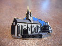 A064 -- Pins Tronoen -- Exclusif Sur Delcampe - Ciudades