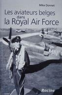 Livre BELGIAN RAF Royal Air Force Aviation Michel DONNET Pilote 350th Squadron Force Aérienne Aviation Militaire WW2 - Guerra 1939-45