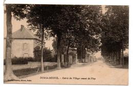 Dom Le Mesnil / Entrée Du Village Venant De Flize - Sonstige Gemeinden