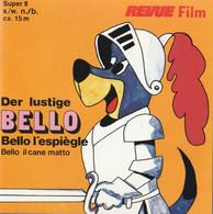 Der Lustige Bello Super 8 Mm , Spoel 60 15mtr - 35mm -16mm - 9,5+8+S8mm Film Rolls