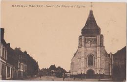 CP 59 MARCQ EN BAROEUIL Place Eglise - Marcq En Baroeul