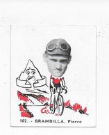 Brambilla Pierre -Baanreuzen-Géants De La Route-nr 102-Belgian Chewing Gum Cy S.A.-Antwerp - Wielrennen