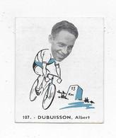 Dubuisson Albert -Baanreuzen-Géants De La Route-nr 107-Belgian Chewing Gum Cy S.A.-Antwerp - Wielrennen