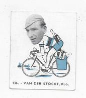 Van Der Stockt Rob-Baanreuzen-Géants De La Route-nr 136-Belgian Chewing Gum Cy S.A.-Antwerp - Wielrennen