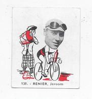 Renier Jeroom-Baanreuzen-Géants De La Route-nr 138-Belgian Chewing Gum Cy S.A.-Antwerp - Wielrennen